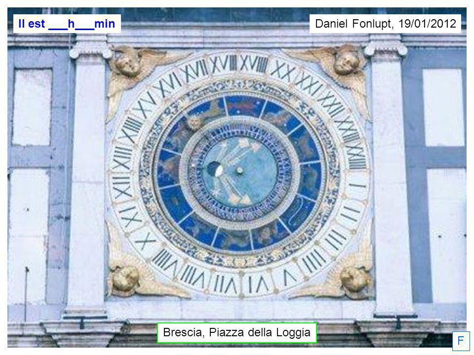 F Il est ___h___min Brescia, Piazza della Loggia