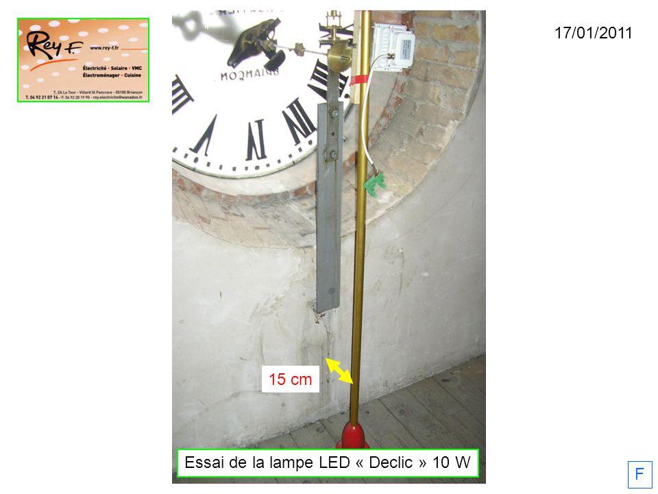 17/01/2011 F 15 cm Essai de la lampe LED « Declic » 10 W