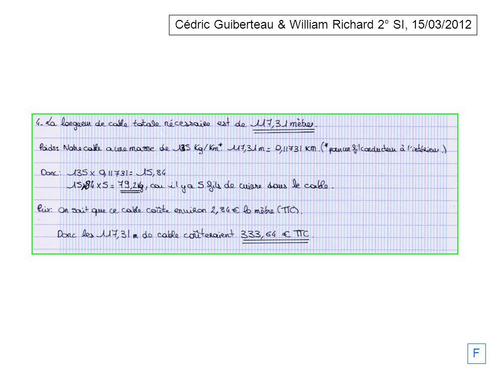 Julien Moenne-Loccoz, Cédric Guiberteau & William Richard 2° SI, 15/03/2012 F