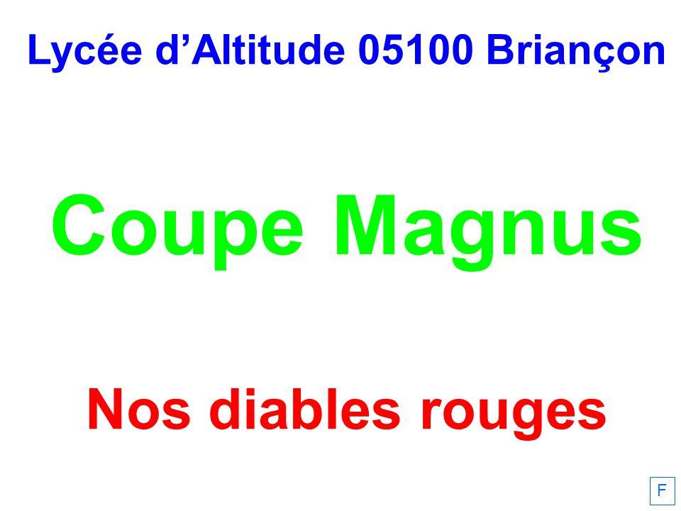Lycée dAltitude 05100 Briançon Coupe Magnus Nos diables rouges F