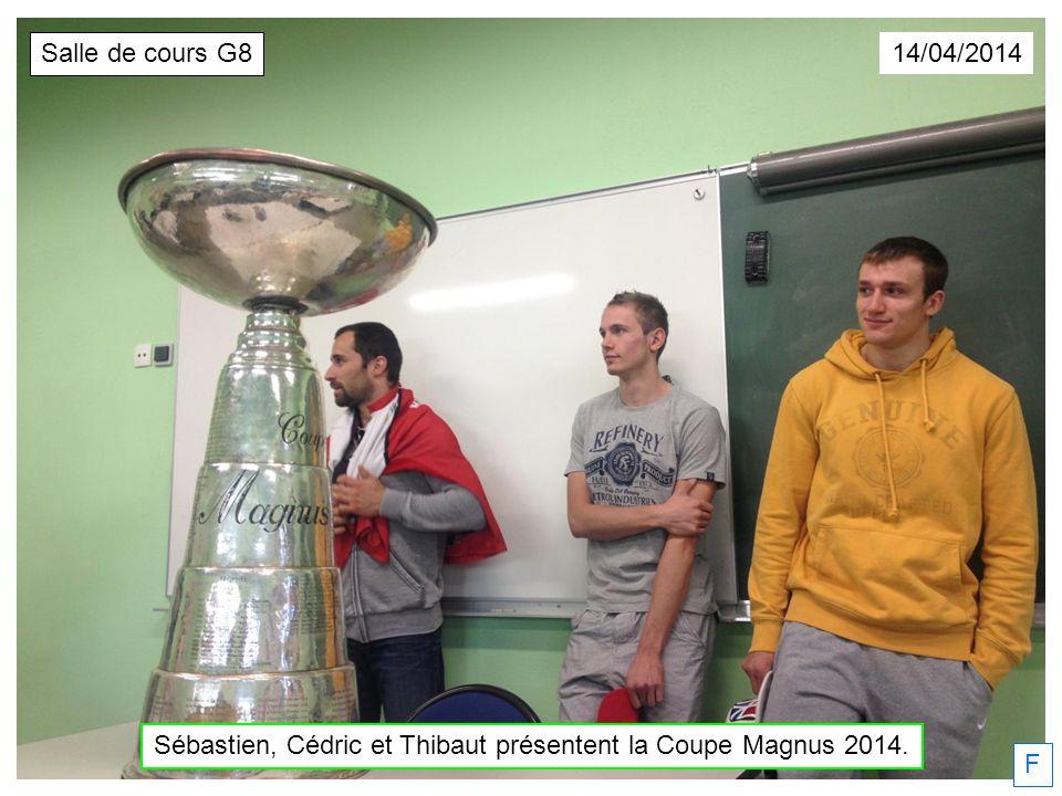F 14/04/2014 Sébastien, Cédric et Thibaut présentent la Coupe Magnus 2014. Salle de cours G8
