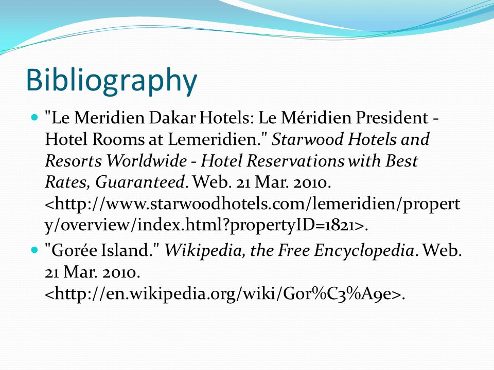 Bibliography Le Meridien Dakar Hotels: Le Méridien President - Hotel Rooms at Lemeridien. Starwood Hotels and Resorts Worldwide - Hotel Reservations with Best Rates, Guaranteed.
