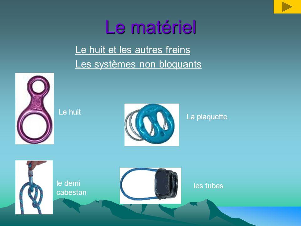 Le matériel Les longes Les longes sont reliées au dissipateur et possèdent à leur bout les mousquetons. Il faut prévoir environ 1m de longe entre le d