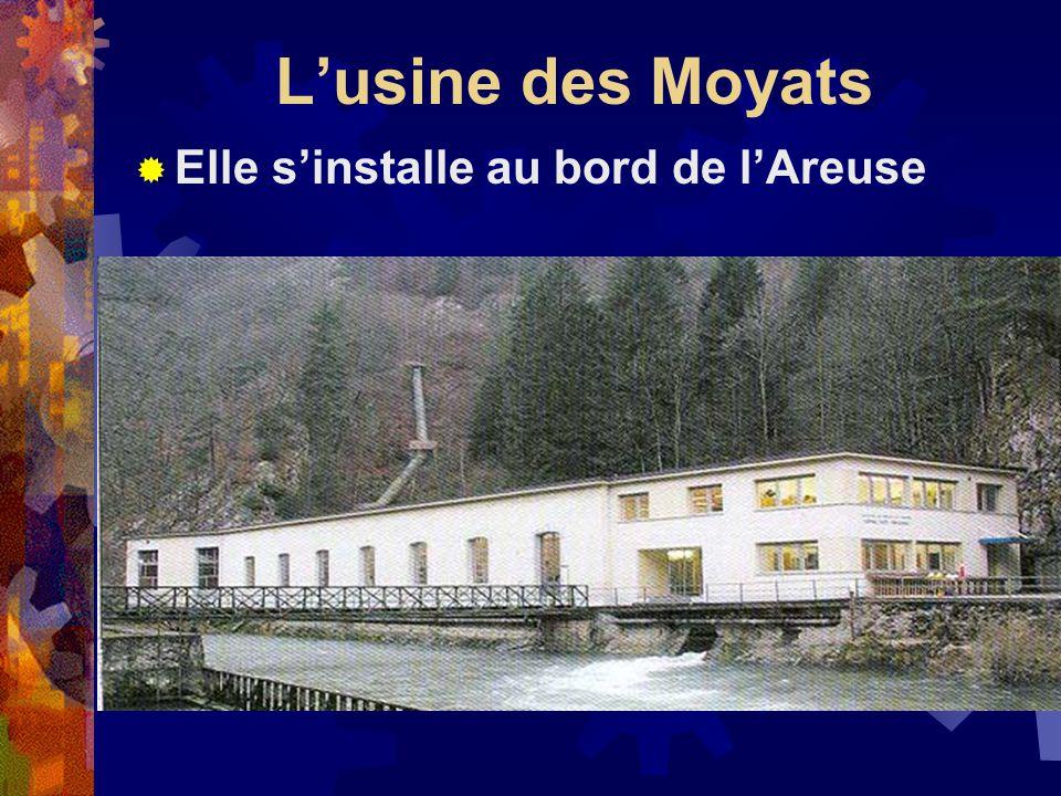 Lusine des Moyats Elle sinstalle au bord de lAreuse
