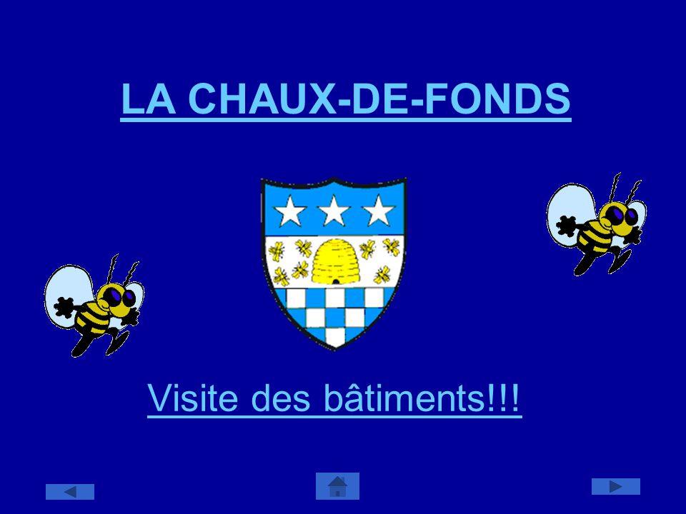 LA CHAUX-DE-FONDS Visite des bâtiments!!!