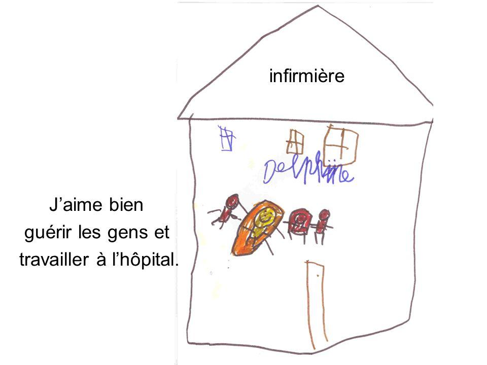 infirmière Jaime bien guérir les gens et travailler à lhôpital.
