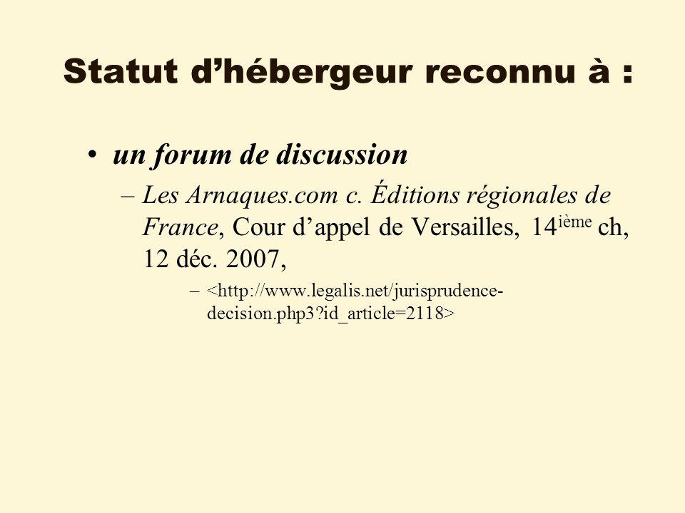 Statut dhébergeur reconnu à : un forum de discussion –Les Arnaques.com c.