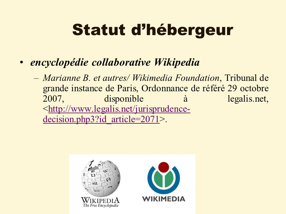 Statut dhébergeur encyclopédie collaborative Wikipedia –Marianne B.