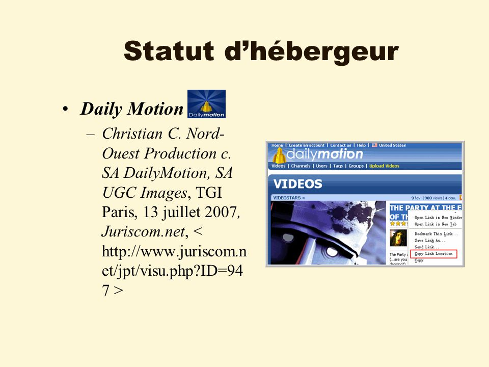 Statut dhébergeur Daily Motion –Christian C. Nord- Ouest Production c.