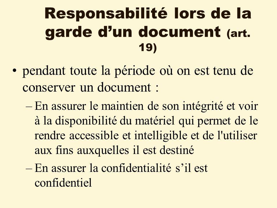 Responsabilité lors de la garde dun document (art.