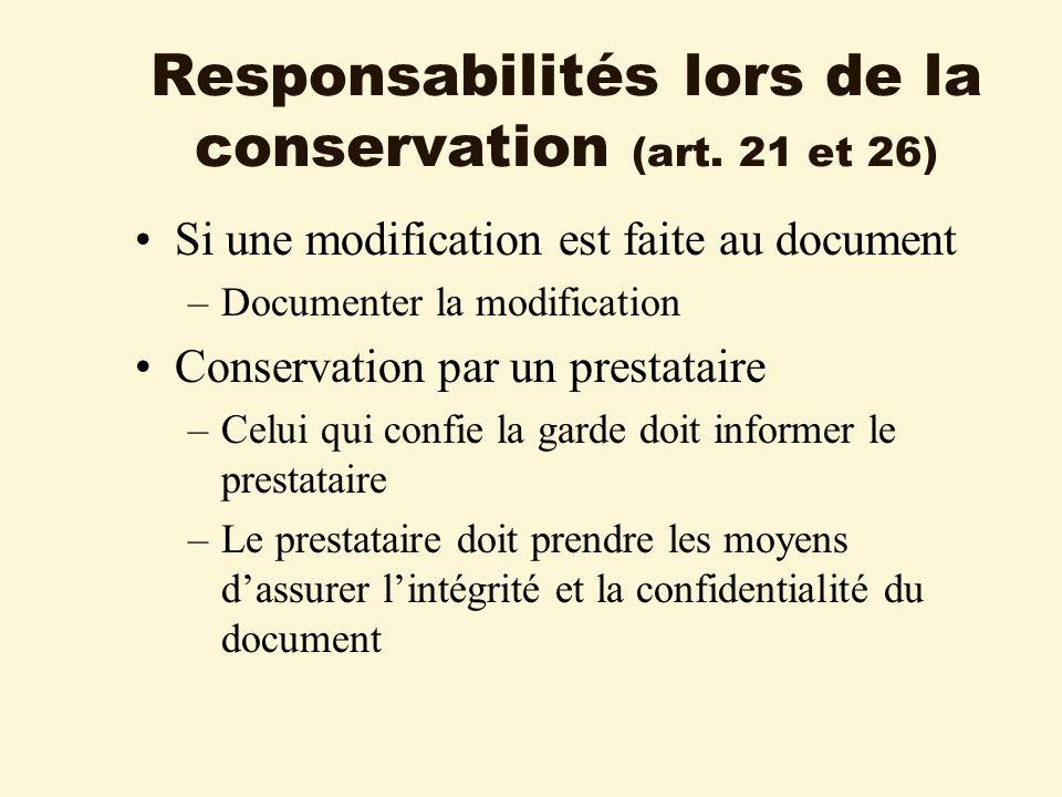Responsabilités lors de la conservation (art.