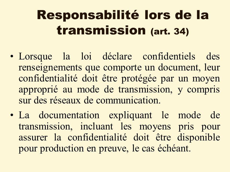 Responsabilité lors de la transmission (art.