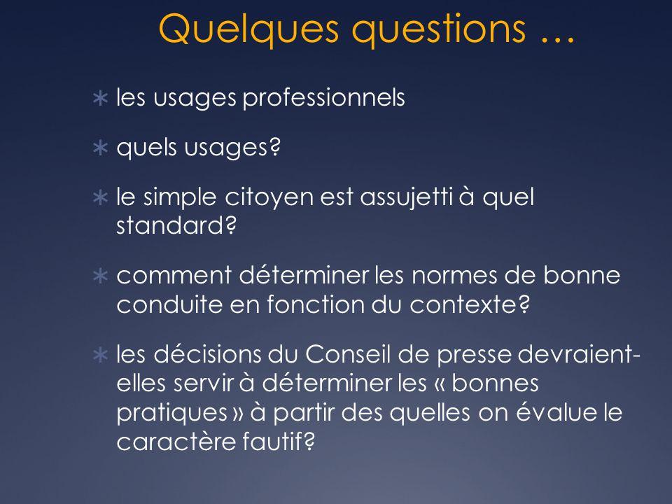 Quelques questions … les usages professionnels quels usages.