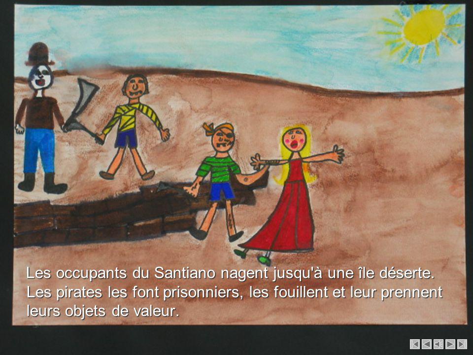 Ils tirent avec un canon et cassent le mât du Santiano. Ils tirent avec un canon et cassent le mât du Santiano.