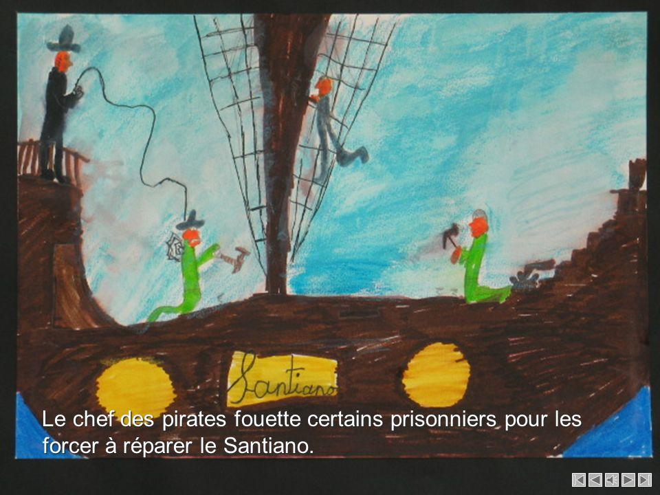 Les occupants du Santiano nagent jusqu'à une île déserte. Les pirates les font prisonniers, les fouillent et leur prennent leurs objets de valeur. Les