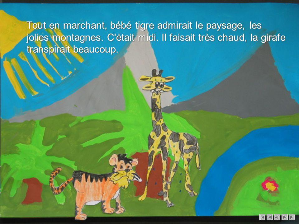 Alors le tigre poursuivit son chemin et une heure plus tard rencontra une girafe. Il lui demanda : Alors le tigre poursuivit son chemin et une heure p