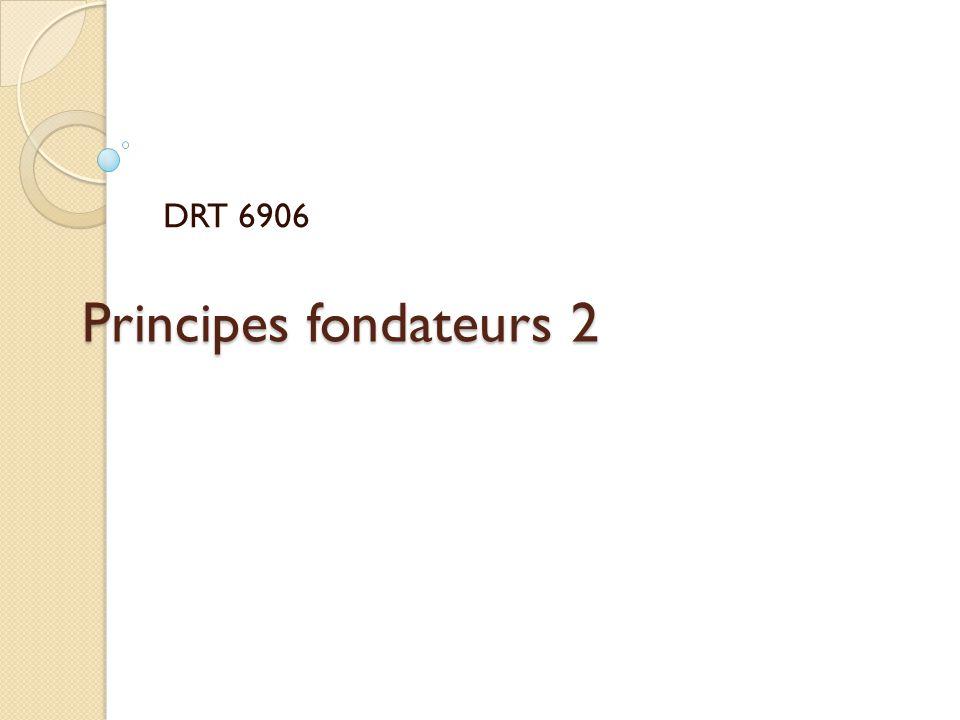 Principes fondateurs 2 DRT 6906