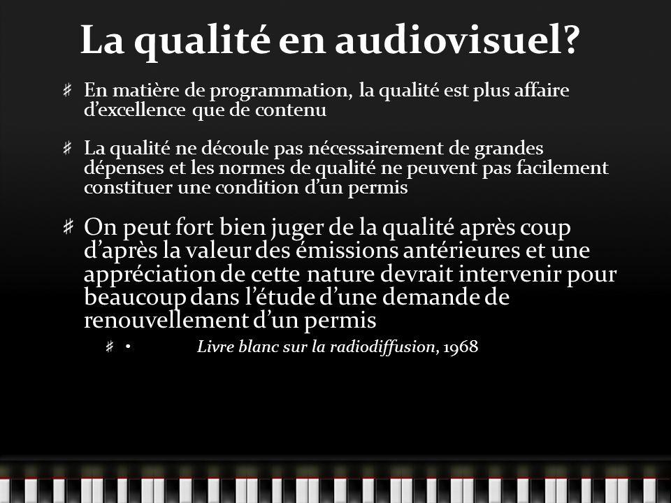 La qualité en audiovisuel.