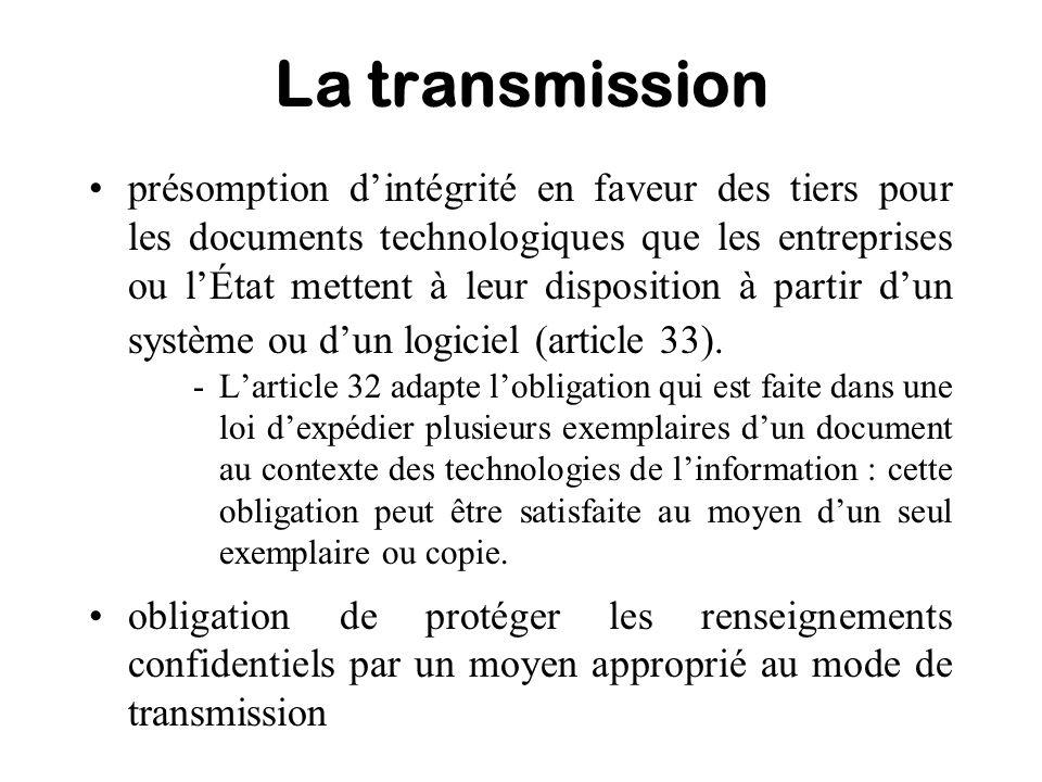 La transmission présomption dintégrité en faveur des tiers pour les documents technologiques que les entreprises ou lÉtat mettent à leur disposition à
