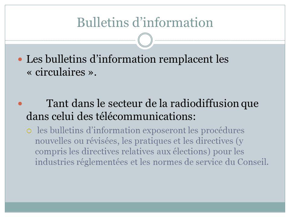 Bulletins dinformation Les bulletins dinformation remplacent les « circulaires ».