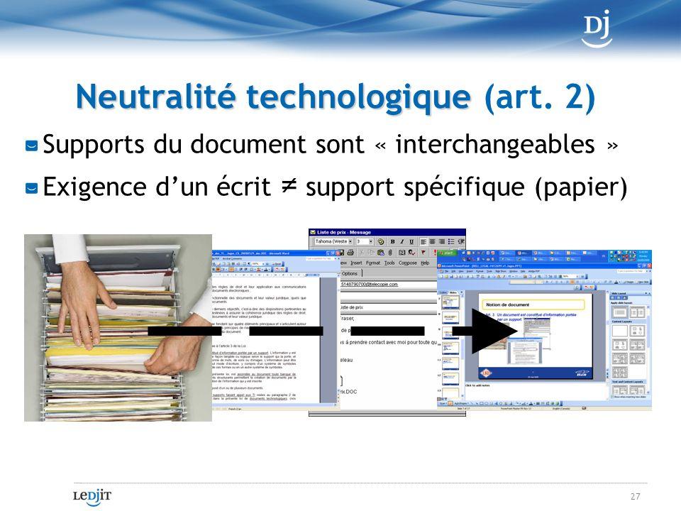 Neutralité technologique Neutralité technologique (art.