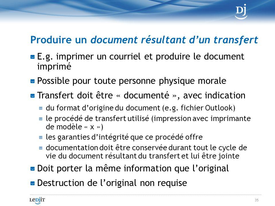 Produire un document résultant dun transfert E.g.