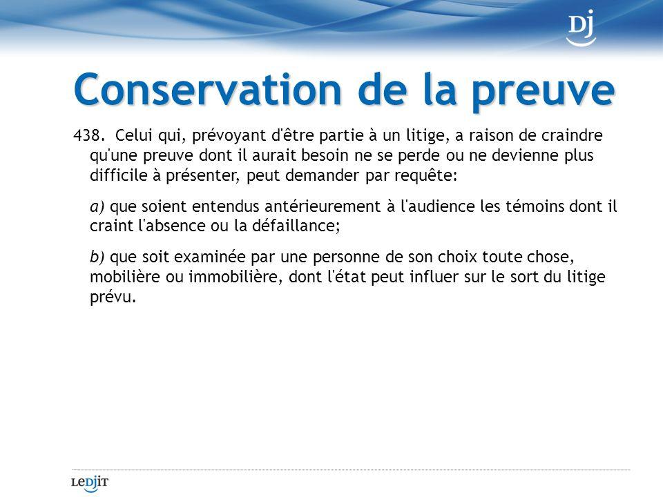 Conservation de la preuve 438.
