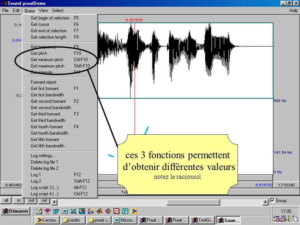 ces 3 fonctions permettent dobtenir différentes valeurs notez le raccourci