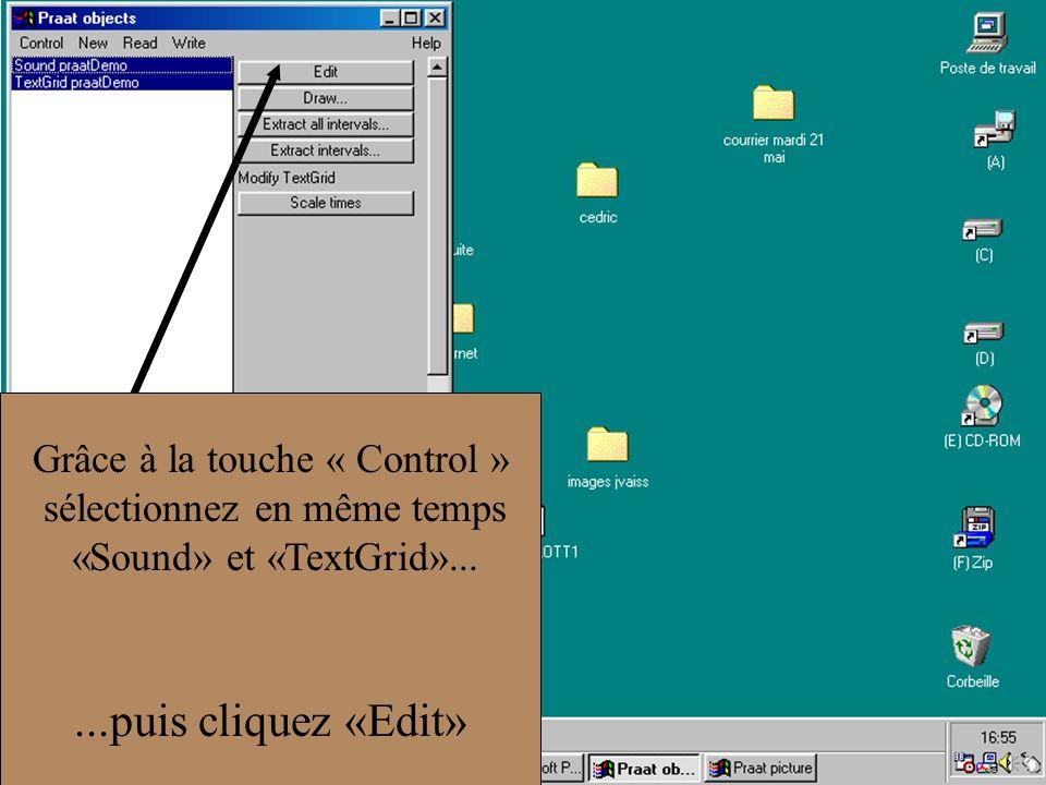 Grâce à la touche « Control » sélectionnez en même temps «Sound» et «TextGrid»......puis cliquez «Edit»