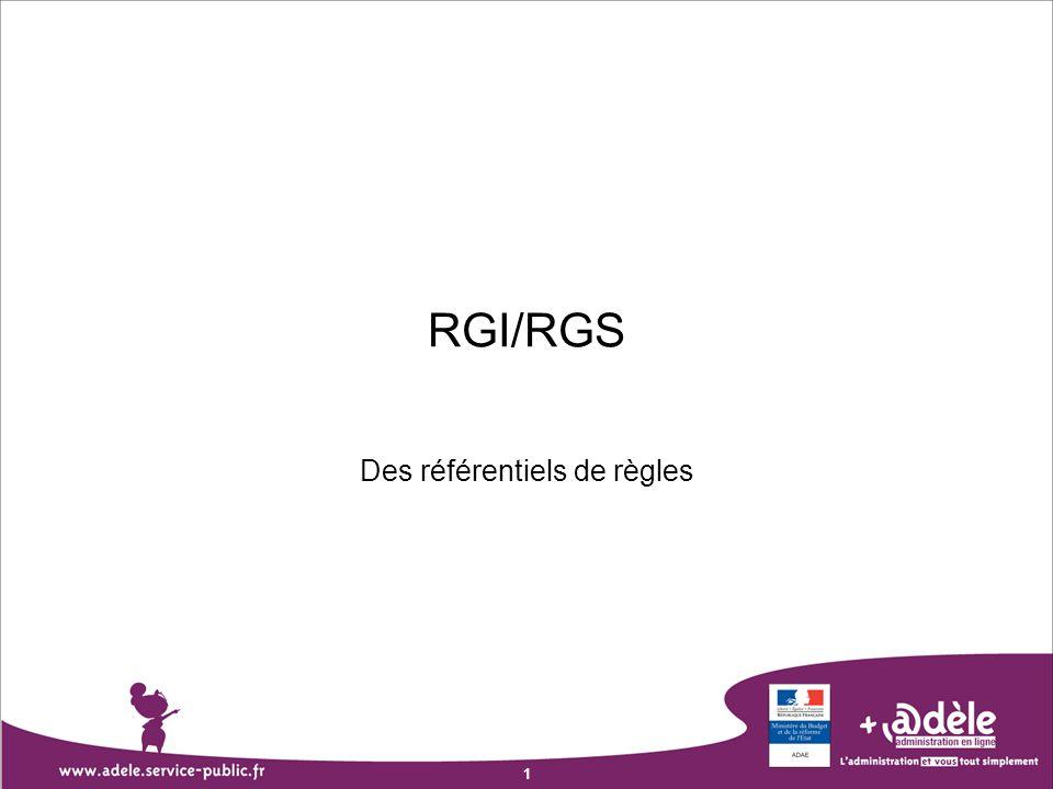 1 RGI/RGS Des référentiels de règles