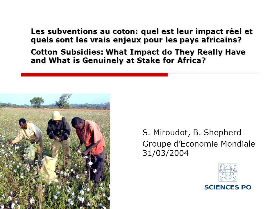 Les subventions au coton: quel est leur impact réel et quels sont les vrais enjeux pour les pays africains.