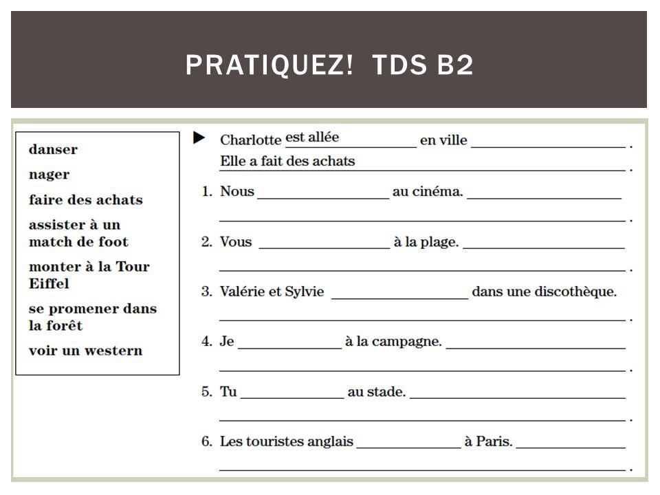 PRATIQUEZ! TDS B2