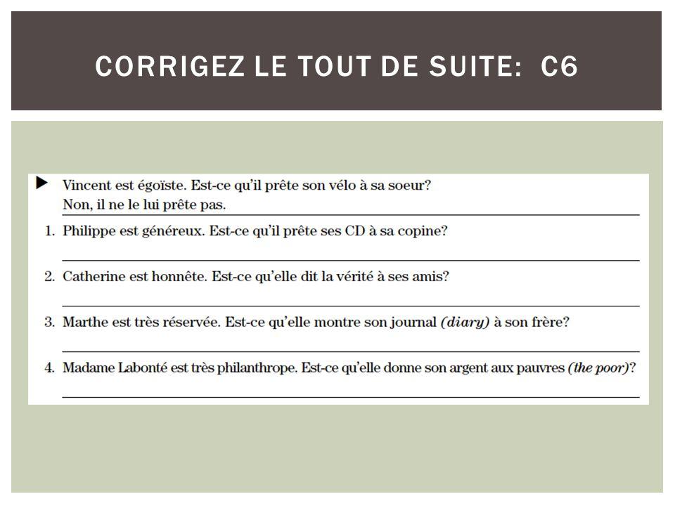 CORRIGEZ LE TOUT DE SUITE: C6