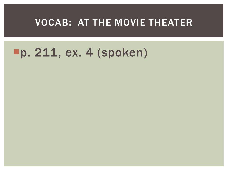 p. 213, ex. 6 (spoken or written) VOCAB: INVITATIONS