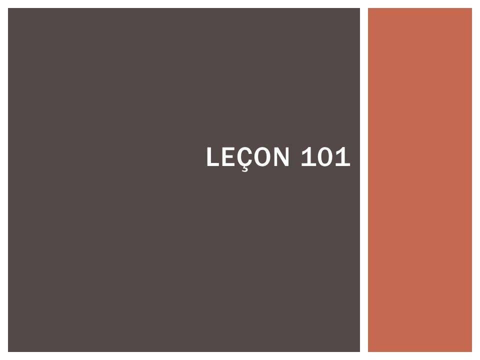 LEÇON 101