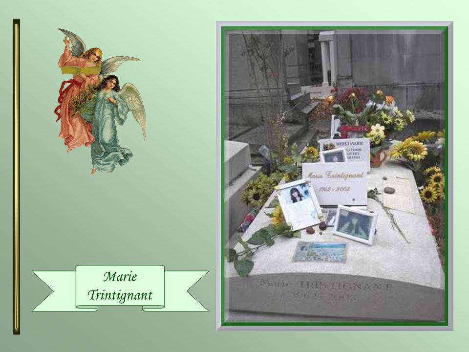 Marie Trintignant ( 1962-2003 ) Actrice, fille de Nadine ( réalisatrice de cinéma) et Jean-Louis Trintignant (acteur), elle a été nommée cinq fois aux