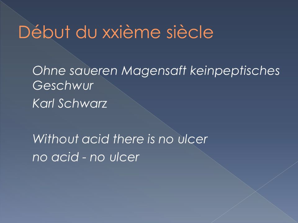 Ohne saueren Magensaft keinpeptisches Geschwur Karl Schwarz Without acid there is no ulcer no acid - no ulcer