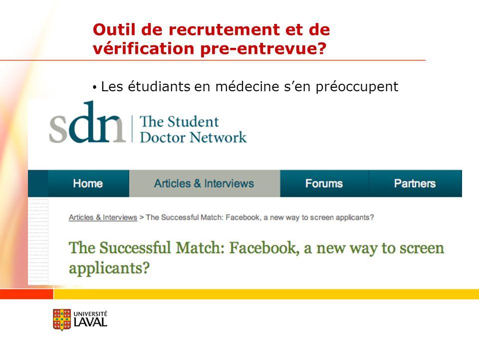 Outil de recrutement et de vérification pre-entrevue Les étudiants en médecine sen préoccupent