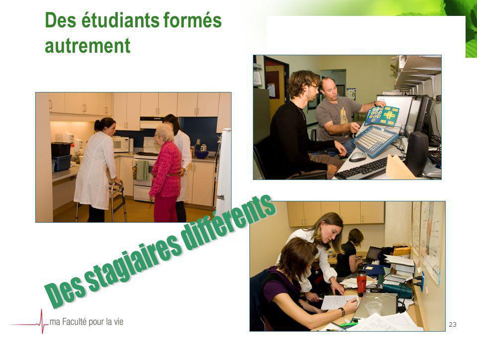 23 Des étudiants formés autrement