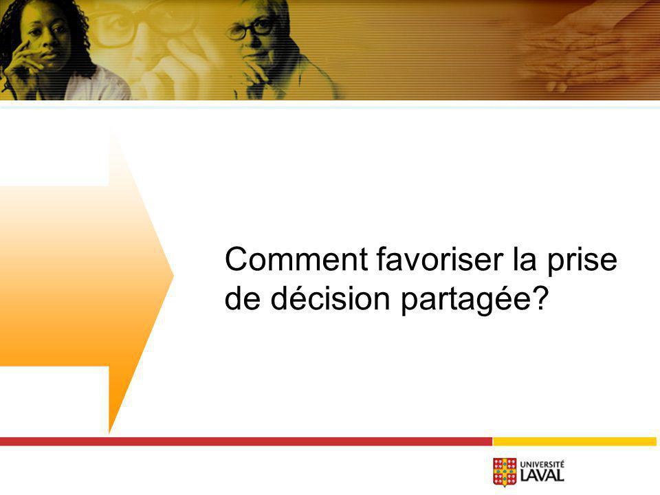 Comment favoriser la prise de décision partagée?