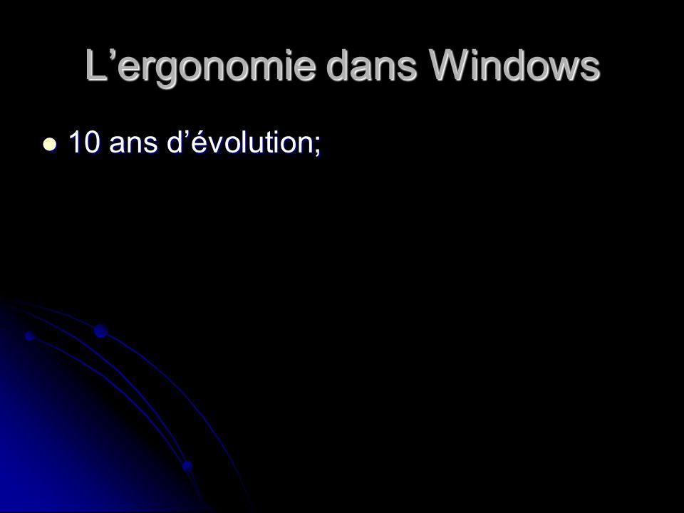 Lergonomie dans Windows 10 ans dévolution; 10 ans dévolution;