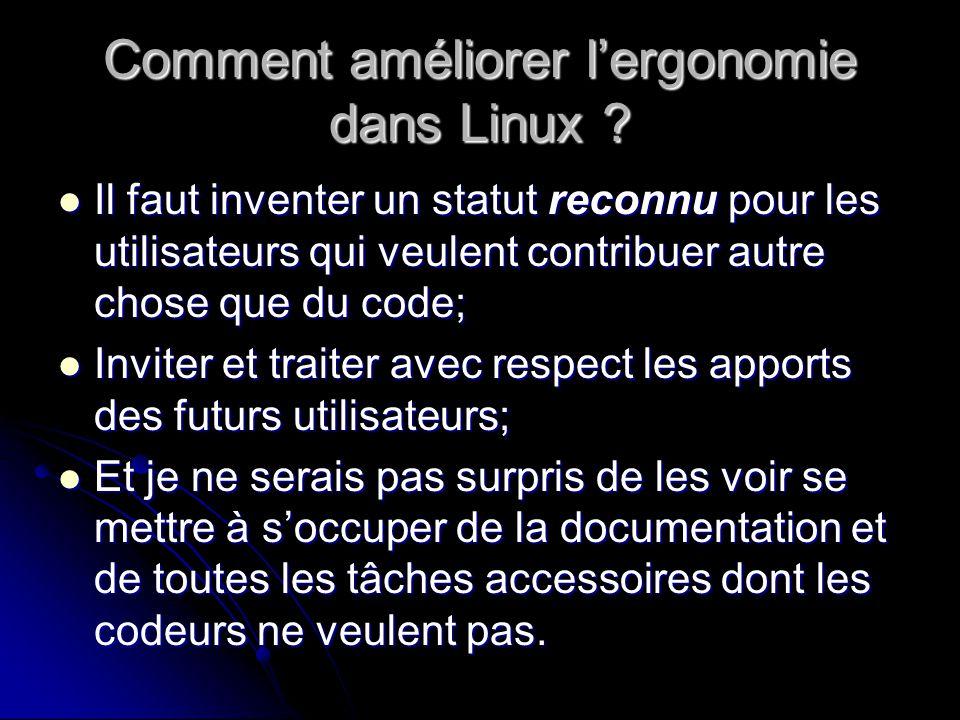 Comment améliorer lergonomie dans Linux .