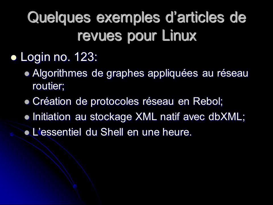 Quelques exemples darticles de revues pour Linux Login no.