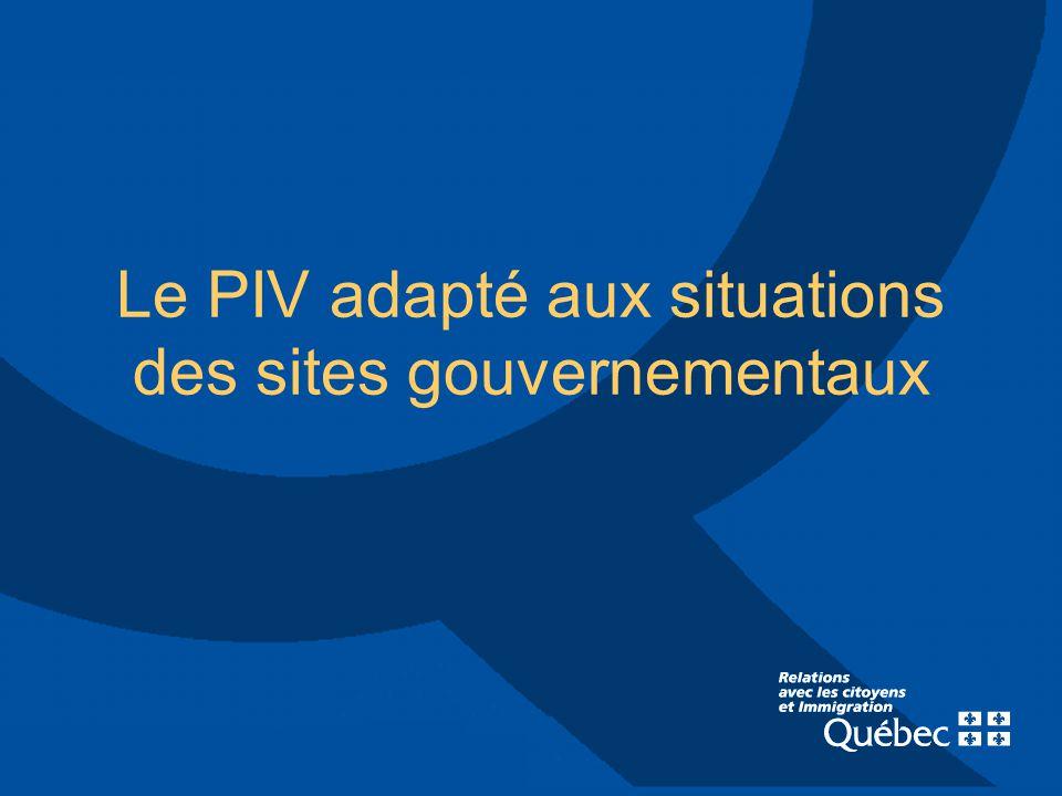 Le PIV adapté aux situations des sites gouvernementaux