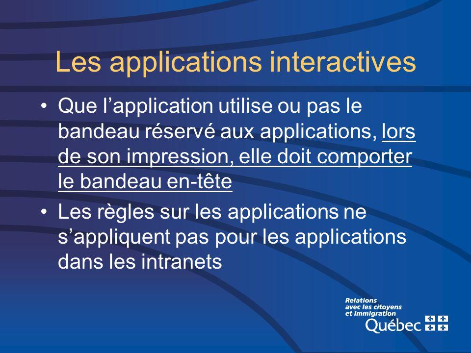 Les applications interactives Que lapplication utilise ou pas le bandeau réservé aux applications, lors de son impression, elle doit comporter le band