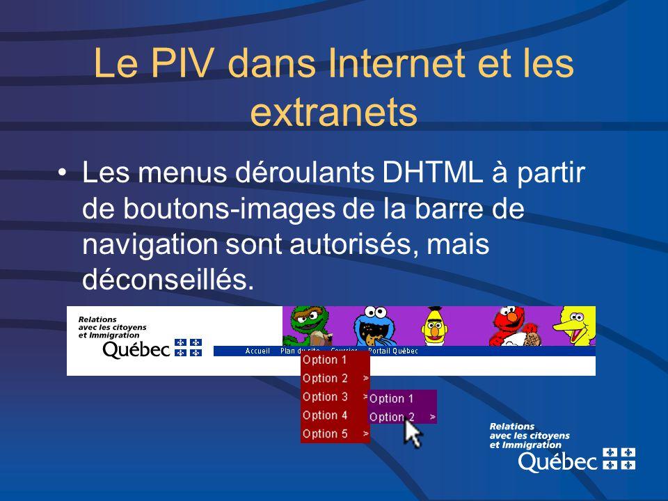 Les menus déroulants DHTML à partir de boutons-images de la barre de navigation sont autorisés, mais déconseillés.