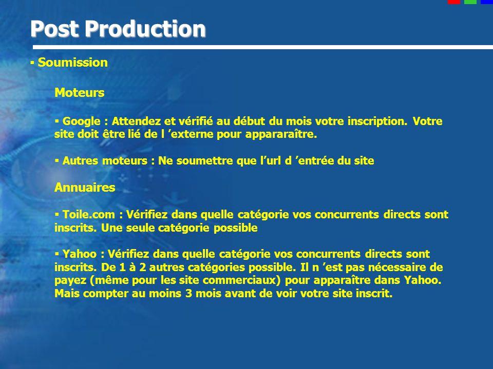 Post Production Soumission Moteurs Google : Attendez et vérifié au début du mois votre inscription.