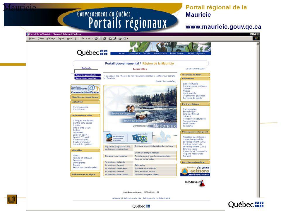 Mauricie Portail régional de la Mauricie www.mauricie.gouv.qc.ca
