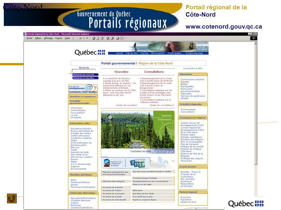 Côte-Nord Portail régional de la Côte-Nord www.cotenord.gouv.qc.ca