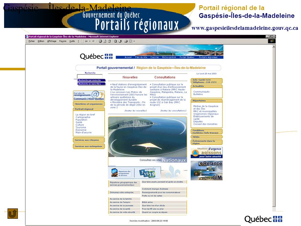 GaspésieÎles-de-la-Madeleine Portail régional de la Gaspésie-Îles-de-la-Madeleine www.gaspesieilesdelamadeleine.gouv.qc.ca